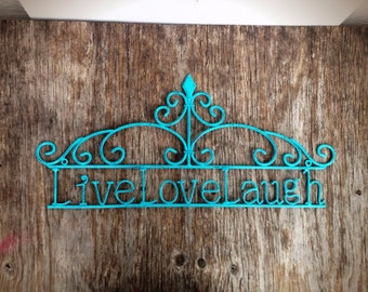 BOLD Live love laugh wall art // ornate victorian inspired //  seaside aqua blue metal art // shabby cottage chic //