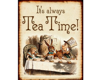 Alice in Wonderland Decorations - Mad Hatter Tea Party Decoration - Party Decor - It's Always Tea Time - 0238
