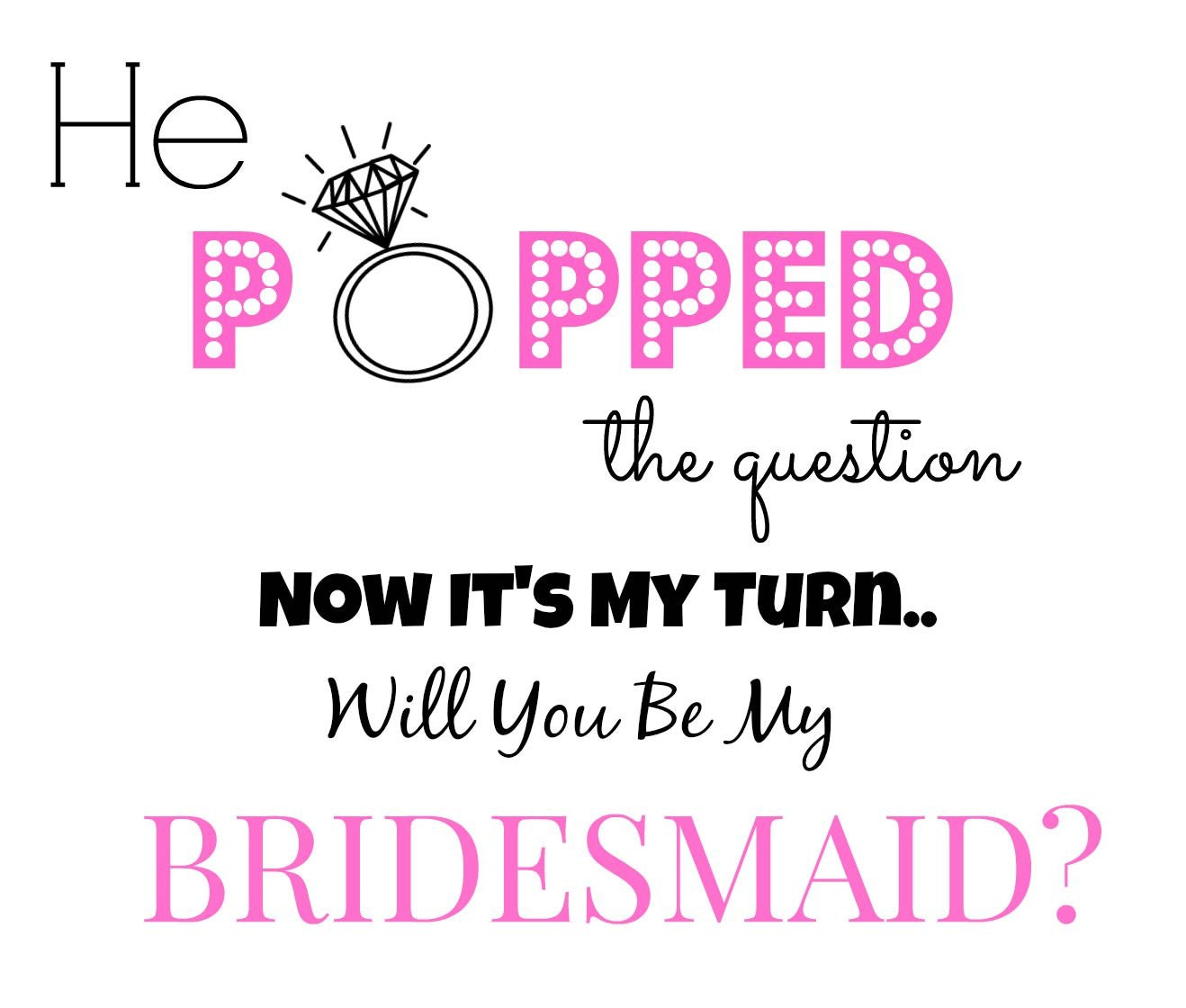 Versatile image pertaining to he popped the question printable