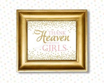 Thank heaven for little girls printable 8x10 (INSTANT DOWNLOAD) - Printable nursery art - Pink and gold nursery decor - Nursery quotes PG1