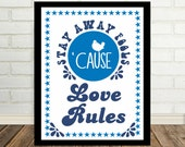 Love Shack B52's - Music Lyric Art Hippie Art Stay Away Fools Cause Love Rules 70's Art Print Disco Era Print 70's Poster Woodstock Art