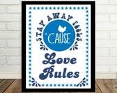 Love Shack B52's - Music Lyric Art Hippie Art Stay Away Fools Cause Love Rules 70's Art Print Disco Era Print 70's Poster Woodstock Art