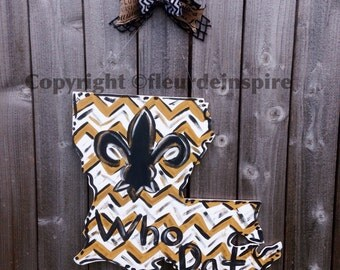 WHO DAT New Orleans Saints themed Louisiana door hanger-custom designs available