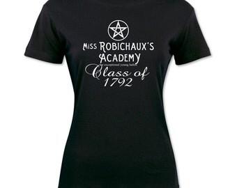 Miss Robichaux's Academy Class of..... T-shirt