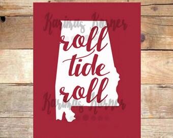 Roll Tide Roll- Alabama 8X10 Printable Wall Art