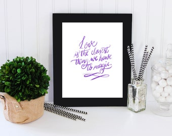 Printable Typography - Love and Magic