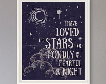 EXTRA 50% OFF Multiple Purchases Instant Download Printable Art Inspirational Quote I Have Loved the Stars Too Fondly Vintage Distressed