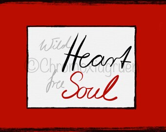 """Art Print Instant Download """"Wild Heart Free Soul"""" Picture Wall Room Decor"""