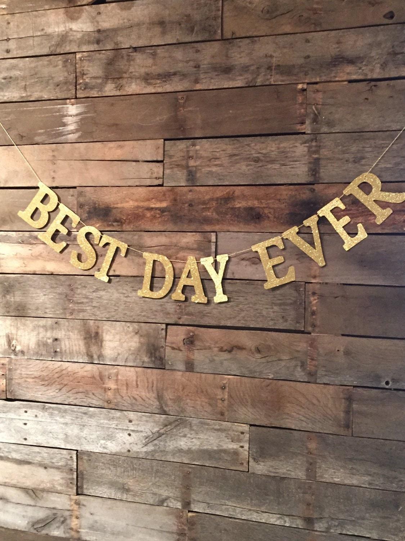 best day ever banner wedding sign best day wedding. Black Bedroom Furniture Sets. Home Design Ideas
