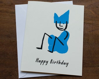 Sit down it's your birthday card