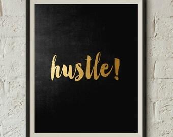 Hustle!, Typography Poster, Instant Download, Printable Wall Art, Minimal Wall Art, Digital Download