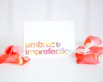 "Embrace ""Imprefection"" Card | Encouragement | Support"
