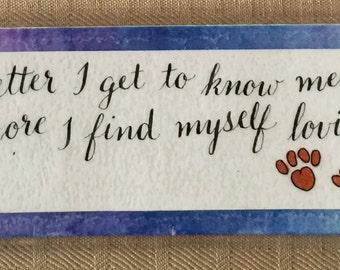 Handmade calligraphy laminated bookmark dog lover quote