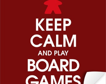 Keep Calm and Play Board Games Poster - Tabletop and Hobby Gaming Decor - Boardgaming Art for BoardGame Geeks - Geeky Goodies
