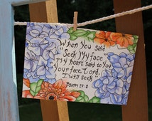 biblical quote. ' When  you said seek my face...' calligraphy quote, watercolor flowers, hydrangea painting, shabby chic wall decor, 4x6