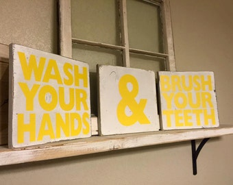 Wash Your Hands & Brush Your Teeth Bathroom Signs
