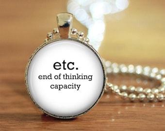 ETC. End of Thinking Capacity Pendant
