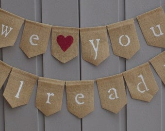 We Love You Already Banner, Pregnancy Announcement Banner, Maternity Photo Prop, Baby Bunting, Baby Shower Decor, Rustic Burlap Banner