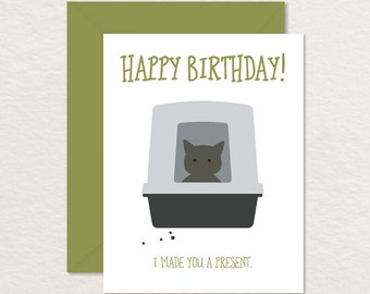 Funny Birthday Card / Printable Birthday Card / I Made You a Present Cat in Litter Box A2 / Printable Cat Card / Poop Card