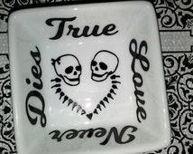 Skull Couple Ring Dish - Skull Love- True Love Never Dies - Custom Ring Dish