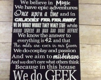 In This House We Do Geek, we do geek 16x20