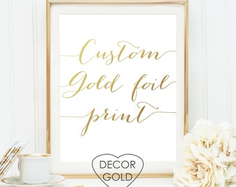 Custom Gold foil print gold foiled print gold office decor foiled prints art gold print bridal real gold foil decor gold poster print