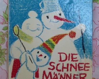 Die Schneemanner (The Snowmen) - Annelies Umlauf-Lamatsch - Emanuela Wallenta - 1969 - Vintage Kids Book