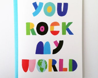 You Rock My World Card