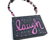 SALE - Laugh Sign
