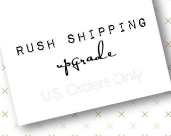 Rush Shipping upgrade for U.S. orders  { Processing Time & Ship Service }