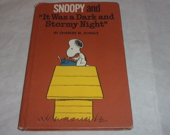 """Snoopy and """"It Was a Dark and Stormy Night"""" HB Book-Charles Schulz-1st Edition 1971"""