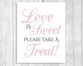 Printable Love is Sweet Take A Treat Wedding or Bridal Shower Candy Buffet Sign - Black and White and Light Pink - Instant Download