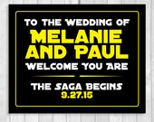 Welcome to the Wedding You Are Printable Star Wars Wedding Sign - Personalized with the Bride & Groom's Names and Wedding Date