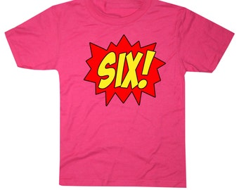 Youth SUPERHERO Sixth Birthday T-shirt - Hot Pink