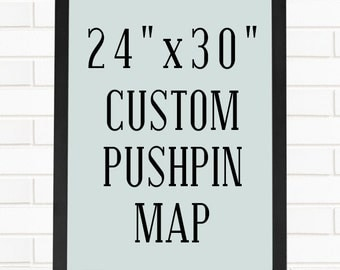 "Custom 24""x30"" Pushpin Map"