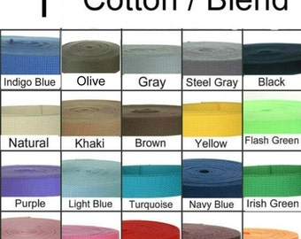 "25 Yards - 1"" - COTTON Poly Blend, Webbing Strap, 1 inch, Medium Heavy Weight, Your Choice of Color"
