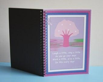"""6"""" x 8"""" Spiral Notebook Fine Art Cover PINK TREE  Laugh a Little, Sing a Little No. 04"""