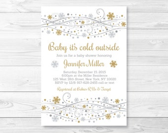 Silver & Gold Snowflake Baby Shower Invitation / Baby It's Cold Outside / Winter Baby Shower / PRINTABLE A251