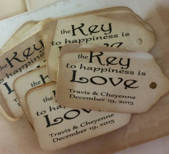 The Key to happiness is Love LARGE Tags Personalize with names and date Choose your Quantity