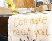 Dirty Dishtowel Don't Make it Cut You