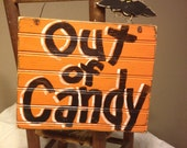 Out of Candy Door Hanging