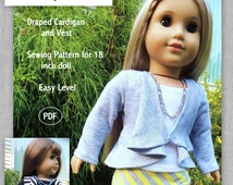 Draped Cardigan and Vest - Sewing Pattern for 18 inch dolls