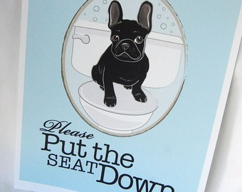 Put the Seat Down Black Frenchie - 8x10 Eco-friendly Print