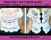 Crochet PATTERN, SHRUG, # 832, Whitney Shrug Bolero, White Wedding Shrug, girls and women, clothing, sweater vest tops, Age 5 to women's XL,