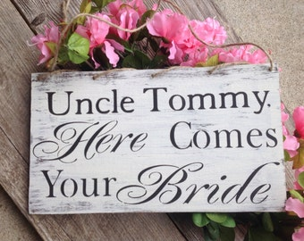 Rustic, Here comes your Bride, custom ring bearer sign