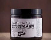 WAKE UP CALL // Vegan coffee Body scrub // Exfoliant naturel pour le corps au café