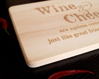 Cheese board, cutting board, engraved cutting board, cheese serving board, wedding, anniversary gift, wine and cheese quote