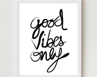Good Vibes Typographic Print Art Simple Minimalist Positive Poster Wall Decor Art Print Black White Green Blue Typography Design Poster Art