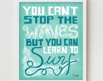 Typographic Print, Inspirational Surfing Quote Typography, Inspiring Quote Art Print, Blue Typography Surf Quote Poster, Beach Home Print