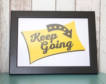 Keep Going A4 Print